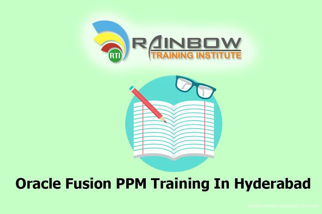 Oracle Fusion PPM Online Training | Rainbow Training Institute